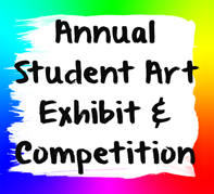 Annual Student Art Exhibit